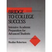Bridge to College Success by Heather Robertson