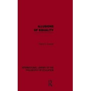 Illusions of Equality by Mr David Cooper