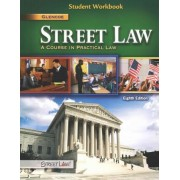 Street Law: A Course in Practical Law, Student Workbook by McGraw-Hill Education