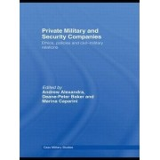 Private Military and Security Companies by Ms Marina Caparini