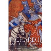 Richard II and the Irish Kings by Darren McGettigan