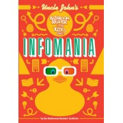 Uncle John's InfoMania Bathroom Reader for Kids Only! by Bathroom Readers' Institute