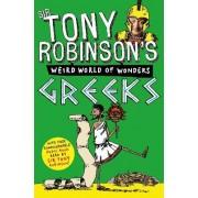 Tony Robinson's Weird World of Wonders! Greeks by Tony Robinson MS