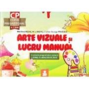 Arte vizuale si lucru manual Clasa pregatitoare 6-7 ani - Marilena Bisog