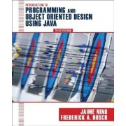 Introduction to Programming and Object-oriented Design Using Java 3E by Jaime Nino