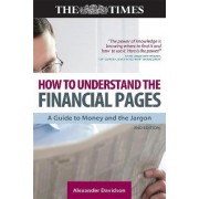 How to Understand the Financial Pages by Alexander Davidson