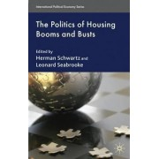 The Politics of Housing Booms and Busts by Leonard Seabrooke