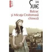 Balzac si micuta croitoreasa chineza - Dai Sijie