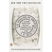 The Healing of America by T R Reid