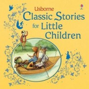Classic Stories for Little Children by Jenny Tyler