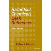 Hazardous Chemicals Desk Reference by Richard J. Lewis