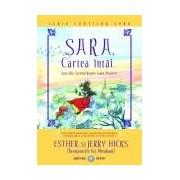 SARA, cartea întâi: Sara află Secretul despre Legea Atracţiei.