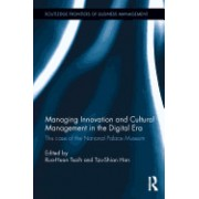 Managing Innovation and Cultural Management in the Digital Era: The Case of National Palace Museum