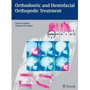 Orthodontic and Dentofacial Orthopedic Treatment by Thomas Rakosi
