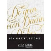 Bon, Appetit Bitches! Tea Towels by Calligraphuck