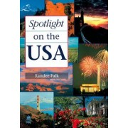Spotlight on the USA by Randee Falk
