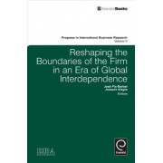 Reshaping the Boundaries of the Firm in an Era of Global Interdependence by EIBA