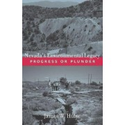 Nevada's Environmental Legacy by James W Hulse