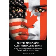 Queer Inclusions, Continental Divisions by David Rayside