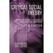 Critical Social Theory by Gary M. Simpson