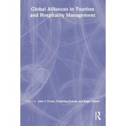 Global Alliances in Tourism and Hospitality Management by Dimitrios Buhalis