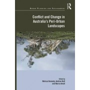 Conflict and Change in Australia's Peri-Urban Landscapes by Melissa Kennedy