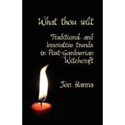 What Thou Wilt by Jon Hanna