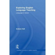 Exploring English Language Teaching by Graham Hall