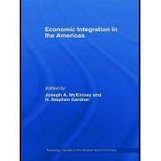 Economic Integration in the Americas by Joseph A. McKinney