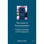 The Limits of Transnationalism by Mr. Markus Thiel