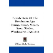 British Poets of the Revolution Age by William Clarke Robinson