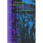Fragmentation and Redemption by Caroline Walker Bynum