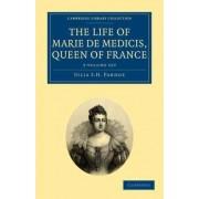 The Life of Marie De Medicis, Queen of France 3 Volume Set by Julia Pardoe