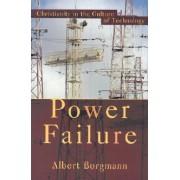 Power Failure by Albert Borgmann