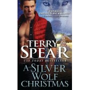 Silver Wolf Christmas by Terry Spear