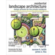 Residential Landscape Architecture by Norman K. Booth