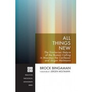 All Things New by Assistant Professor of Religious Studies and Program Director Brock Bingaman