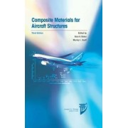 Composite Materials for Aircraft Structures by Alan Baker
