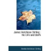 James Hutchison Stirling by Amelia Hutchison Stirling