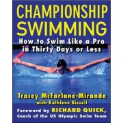 Championship Swimming by Tracey McFarlane-Mirande
