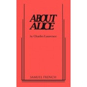 About Alice by Charles Laurence