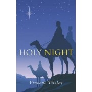 Holy Night by Vincent Tilsley