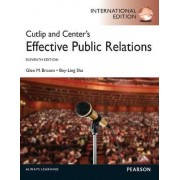 Cutlip and Center's Effective Public Relations by Glen M. Broom