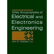 Encyclopedia of Electrical and Electronics Engineering: With Access to the Web Version by John G. Webster