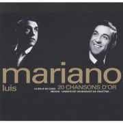 Luis Mariano - 20 Chanson d'or (CD)
