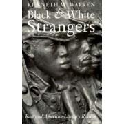 Black and White Strangers by Kenneth W. Warren