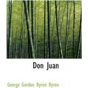 Don Juan by George Gordon Byron Byron