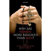 Why are Women more Religious than Men? by Marta Trzebiatowska