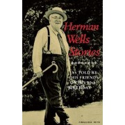 Herman Wells Stories by John Gallman