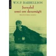 Jurnalul unui om dezamagit ed.2013 - W.N.P. Barbellion